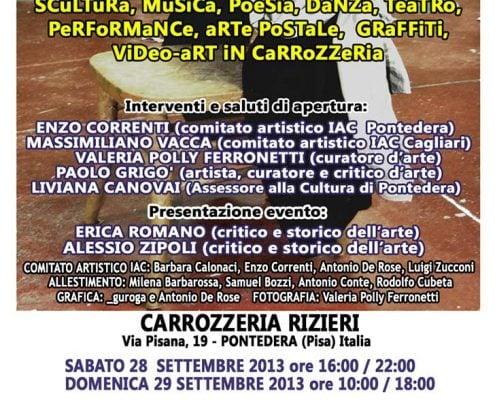 IX iNCoNTRo aRTiSTi CoNTeMPoRaNei. Carrozzeria Rizieri, Pontedera, Italy, September 2013