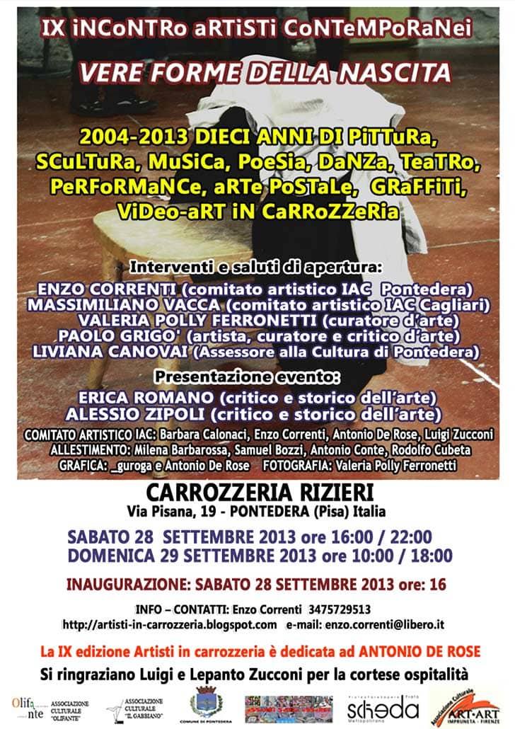 IX iNCoNTRo aRTiSTi CoNTeMPoRaNei. Carrozzeria Rizieri, Pontedera, Italia, settembre 2013