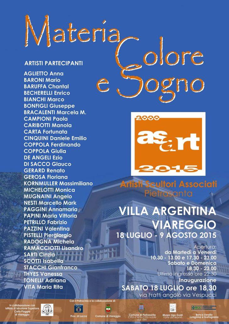 Materia, Colore e SognoMostra collettiva dell' associazione ASART, Villa Argentina, Viareggio, Italia 18 luglio – 2 agosto 2015