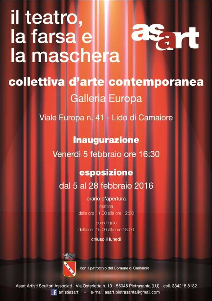 5.2. - 28.2.2016 | Theatre, Farce and Masquerade | Group exhibition | Gallery Europa | Lido di Camaiore, Italy