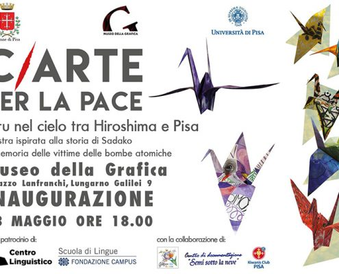 May 2016 | C/Art for Peace. Cranes in the sky between Hiroshima and Pisa | Group exhibition | Museum for Graphic Arts | Pisa, Italy