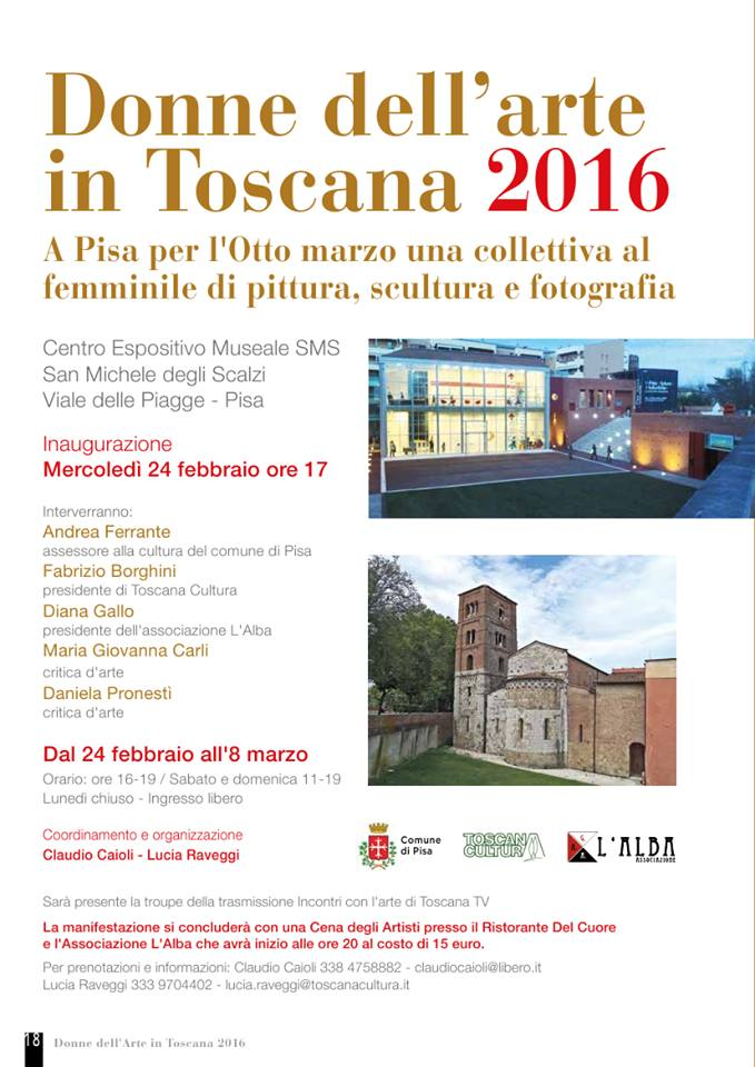 24.2. - 18.3.2016 | Women in the Arts in Tuscany | Group exhibition | Museum Exhibition Center SMS | Pisa, Italy