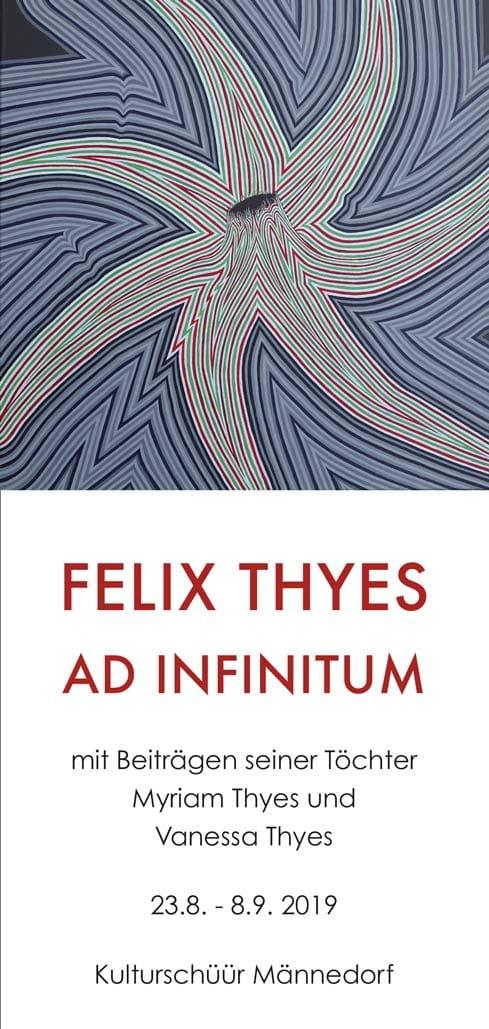 Felix Thyes –Ad Infinitum