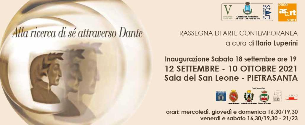 "12.09.2021 - 10.10.2021 | Alla ricerca di sé attraverso Dante: ""In search of himself through Dante"" | Group exhibition of ASART | Pietrasanta, Italy"